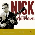 Nick Waterhouse | I Can Only Give You Everything