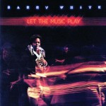 Barry White | Let the Music Play
