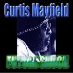 Curtis Mayfield | Move on Up