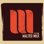 Malted Milk | I Know It Was Your Love