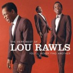 Lou Rawls | You'll Never Find Another Love Like Mine