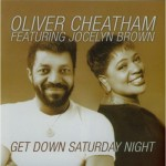 Oliver Cheatham, Jocelyn Brown | Get Down Saturday Night