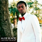 Aloe Blacc | I Need A Dollar