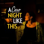 Caro Emerald | A Night Like This