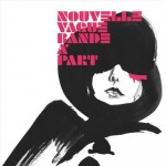 Nouvelle Vague | Ever Fallen in Love