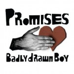 Badly Drawn Boy | Promises (Reverso68 Remix)