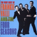 Frankie Valli & The Four Seasons | December, 1963 (Oh What A Night!)