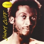 Jimmy Cliff | The Harder They Come