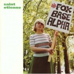 Saint Etienne | Nothing Can Stop Us