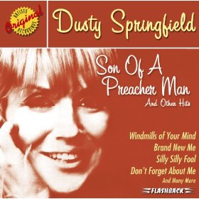 Dusty Springfield Son Of A Preacher Man & Other Hits
