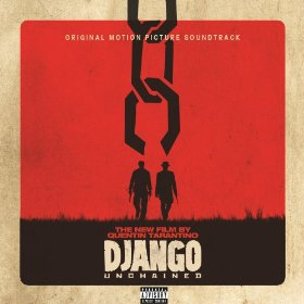 Quentin Tarantino's Django Unchained Original Motion Picture Soundtrack