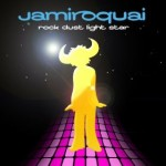 Jamiroquai | Rock Dust Light Star