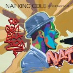 Nat King Cole featuring Bebel Gilberto | Brazilian Love Song