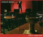 Richard Cheese | Like A Virgin