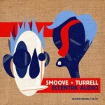 Smoove & Turrell | Slow Down
