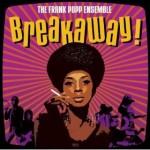 Frank Popp Ensemble | Breakaway!