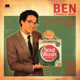 Ben L'Oncle Soul Soul Wash