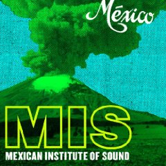Mexican Institute Of Sound Mexico
