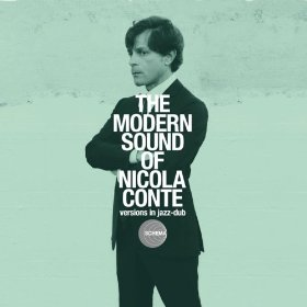 Nicola Conte The Modern Sound Of Nicola Conte