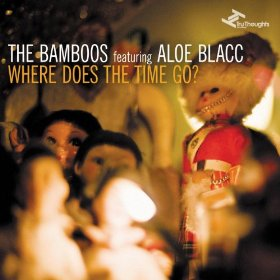 The Bamboos - Where Does The Time Go