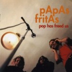 Papas Fritas | Way You Walk