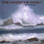 The Handsome Family | Far From Any Road