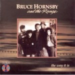 Bruce Hornsby And The Range | The Way It Is