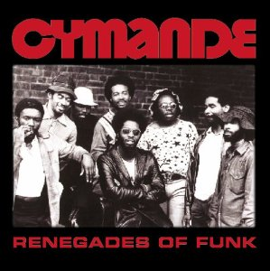 Cymande Renegades Of Funk