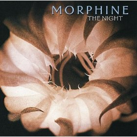 Morphine The Night