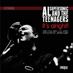 Al Supersonic And The Teenagers It's Alright