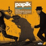 Papik | You Must Have Come from Heaven (feat. Alan Scaffardi)