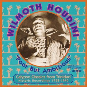 Wilmoth Houdini Poor But Ambitious