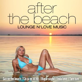 Various Artists After the Beach (Lounge'n Love Music)