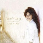 Yasmin Levy | Libertad