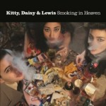 Kitty, Daisy & Lewis | Don't Make A Fool Out Of Me