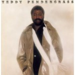 Teddy Pendergrass | The More I Get, the More I Want