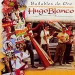Hugo Blanco – La Rosa Blanca